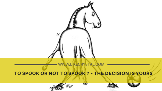 To Spook or Not To Spook ? – The Decision is Yours