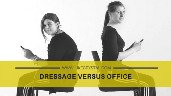 Dressage Versus Office