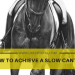 How to Achieve a Slow Canter